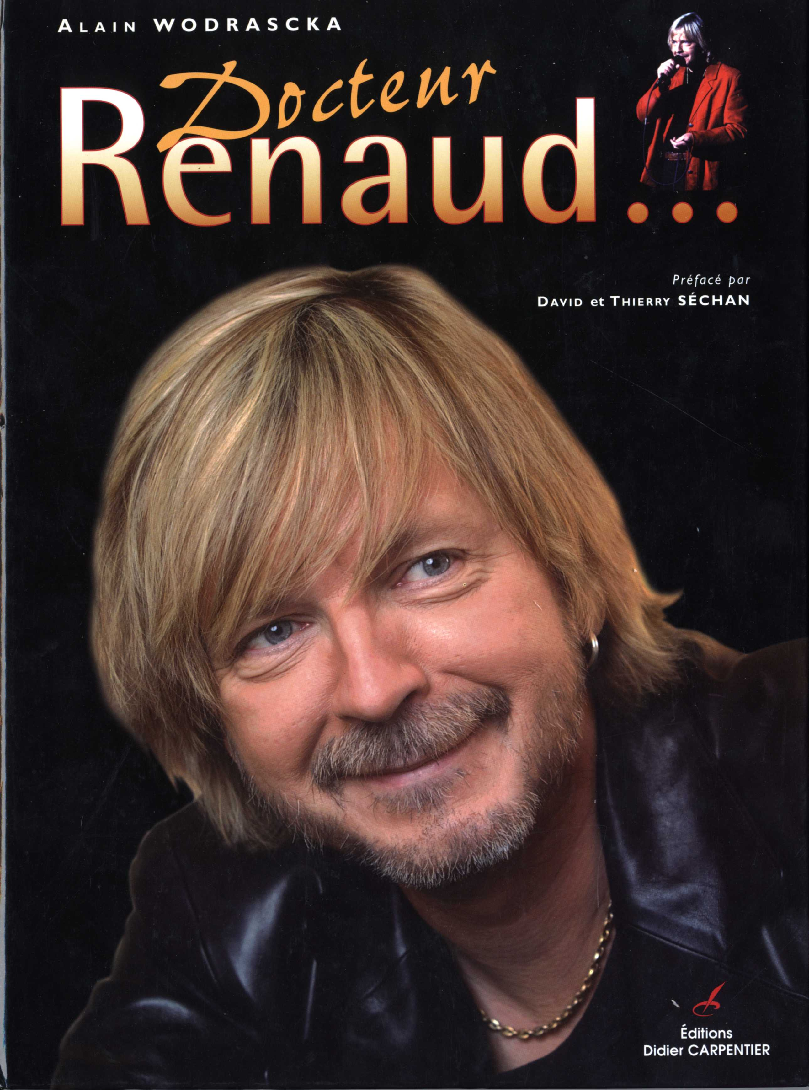 Livre sur Renaud d'Alain Wodrascka - Et s'il n'en reste qu'un